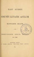 view Thirty-eighth annual reports for 1896 / East Sussex County Lunatic Asylum, Haywards Heath.