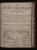 view A new orchard and garden ... With the country housewifes garden ... As also the husbandry of bees ... Whereunto is newly added the art of propagating plants / [by Simon Harwood].