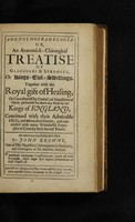 view Adenochoiradelogia, or, An anatomick-chirurgical treatise of glandules & strumaes, or Kings-Evil-swellings : Together with the royal gift of healing, or cure thereof by contact or imposition of hands, performed for above 640 years by our Kings of England, continued with their admirable effects, and miraculous events; and concluded with many wonderful examples of cures by their sacred touch