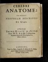 view Cerebri anatome: cui accessit nervorum descriptio et usus.