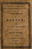 view A catechism of botany : being a pleasing description of the vegetable kingdom
