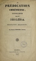 view La prédication chrétienne, proclamée par le choléra : Méditation religieuse / [Benoît Daniel Émilien Frossard].