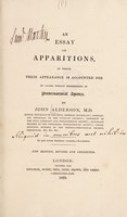 view An essay on apparitions : in which their appearance is accounted for by causes wholly independent of preternatural agency