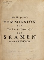 view His Majesty's Commission for the Royal Hospital, for Seamen at Greenwich.