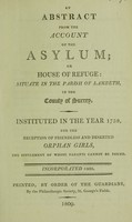 view An abstract from the account of the Asylum. ... Instituted in ... 1758.