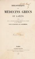 view Bibliothèque des médecins grecs et latins ... : Prospectus et specimen / [Charles Daremberg].