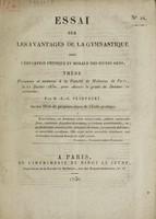 view Essai sur les avantages de la gymnastique pour l'éducation physique et morale des jeunes gens / Par M.-E.-G. Paimparey.