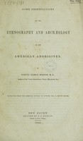view Some observations on the ethnography and archaeology of the American aborigines