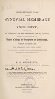 view A probationary essay on the synovial membrane of the knee joint : submitted ... to the examination of the Royal College of Surgeons of Edinburgh ...