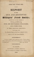 view For the year 1812. Report of the ... Society; instituted for the purpose of visiting and relieving sick and distressed strangers, and other poor.