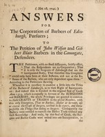 view Answers for the Corporation of Barbers of Edinburgh, Pursuers; to the petition of John Wilson and Gilbert Blair, Barbers in the Canongate, Defenders.