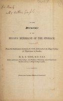 view On the structure of the mucous membrane of the stomach / [Robert Bentley Todd].