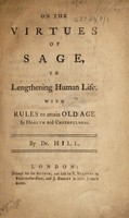 view On the virtues of sage, in lenthening human life. With rules to attain old age in health and cheerfulness