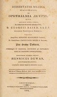 view Dissertatio medica inauguralis, de ophthalmia Ægypti : quam ... pro gradu doctoris ... / eruditorum examini subjicit Henricus Dewar, Scoto-Britannus.