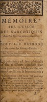 view Mémoire sur l'usage des narcotiques dans les fièvres intermittentes : ou nouvelle méthode de traiter les fièvres d'accès / par M. Duchanoy.