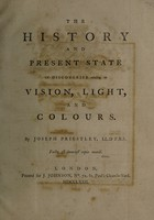 view The history and present state of discoveries relating to vision, light, and colours