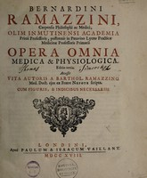 view Opera omnia medica et physiologica / [Bernardino Ramazzini].