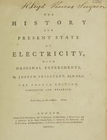 view The history and present state of electricity, with original experiments / By Joseph Priestley.