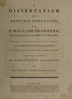view A dissertation on oriental gardening / By Sr. William Chambers.