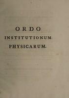 view Ordo institutionum physicarum / in privatis lectionibus. Tho. Rutherforth.