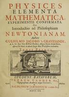 view Physices elementa mathematica, experimentis confirmata. Sive introductio ad philosophiam Newtonianam / [Willem Jacob 's Gravesande].