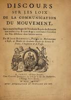 view Discours sur les loix de la communication du mouvement : qui a merité les Eloges de l'Academie Royale des Sciences aux années 1724. & 1726. & qui a concouru à l'occasion des Prix distribuez dans lesdites années / par Jean Bernoulli.
