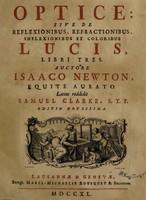 view Optice; sive de reflexionibus, refractionibus, inflexionibus et coloribus lucis libri tres ...