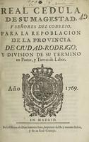 view Real cedula ... para la repoblacion de la Provincia de Ciudad-Rodrigo, y division de su termino en pastos, y tierras de labor.
