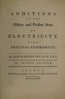 view Additions to the History and present state of electricity ... / [Joseph Priestley].