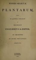 view Icones selectae plantarum, quas in Japonia collegit et delineavit Engelbertus Kaempfer; ex archetypis in Museo Britannico asservatis