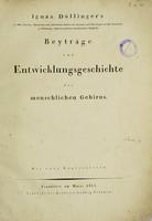 view Beyträge zur Entwicklungsgeschichte des menschlichen Gehirns / Ignaz Döllinger ; mit zwey Kupfertafeln.