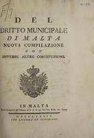 view Del dritto municipale di Malta. Nuova compilazione con diverse altre costituzioni.