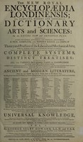 view The new royal Encyclopaedia Londinensis; or, complete, modern and universal dictionary of arts and sciences ...