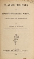 view Standard medicines, or, Revision of remedial agents : a paper read at the Social Science Association, June 13, 1862