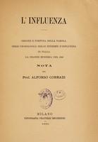 view L'influenza : origine e fortuna della parola, serie cronologica delle epidemie d'influenza in Italia, la grande epidemia del 1580 / [Alfonso Corradi].