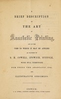 view A brief description of the art of anastatic printing : and of the uses to which it may be applied / as practised by S.H. Cowell, Ipswich, Suffolk ; with full instructions for using the anastatic ink and making drawings for transfer.