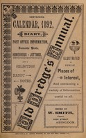 view Old Dredge's annual : containing calendar, 1892, diary, post office information, domestic hints, humourous jottings and a selection of handy notes illustrated by views of places of interest, and containing a variety of information useful to all / issued by W. Smith, Chemist.
