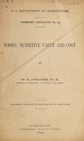 view Foods : nutritive value and cost / by W.O Atwater.