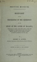 view Report of the expedition for the study of the causes of malaria, despatched to Sierra Leone, West Africa, under the leadership of Major Ronald Ross (Late Indian Medical Service), by the Liverpool School of Tropical Diseases, July 29th, 1899