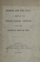 view Hunter and the stag : a reply to Professor Owen from the scientific point of view