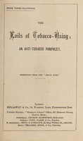 view The evils of tobacco-using : an anti-tobacco pamphlet.