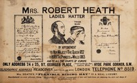 view Mrs. Robert Heath, ladies hatter by appointment to Her Majesty The Queen 1852, to HRH The Princess of Wales 1863 and to all the courts of Europe...