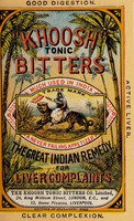 """view """"Khoosh"""" Tonic Bitters : much used in India : a never failing appetizer : the great Indian remedy for liver complaints / The Khoosh Tonic Bitters Co. Limited."""