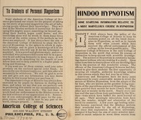 view Hindoo hypnotism : some startling information relative to a most marvellous course in hypnotism / American College of Sciences, 416-420 Walnut Street, Philadelphia.