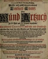 view Grosser und gantz neugewundener Lorbeer-Krantz, oder Wund Artzney ... Zum andern Mahl vermehrt heraus gegeben