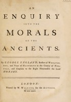 view An enquiry into the morals of the ancients