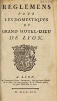 view Reglemens pour les domestiques du grand Hotel-Dieu de Lyon.