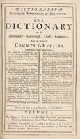 view Dictionarium rusticum, urbanicum & botanicum: or, a dictionary of husbandry, gardening, trade, commerce, and all sorts of country-affairs.