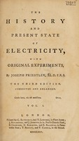 view The history and present state of electricity, with original experiments / [Joseph Priestley].