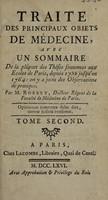 view Traité des principaux objects de médecine, avec un sommaire de la plûpart des thèses soutenues aux écoles de Paris, depuis 1752 jusqu'en 1764 / [Marin Jacques Clair Robert].